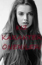 KIZ KARAKTER ÖNERİLERİ by NursuSormagec