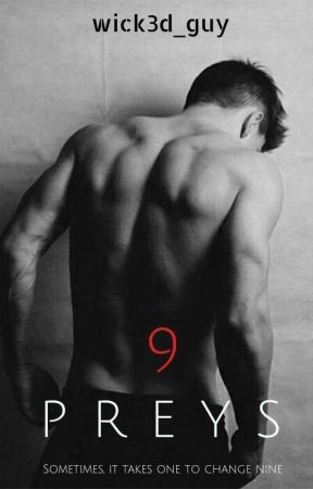 9 Preys [bxb] by wick3d_guy