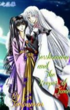 Sesshomaru and The Keeper of Time (InuYasha Fan Fiction) by Tempismom