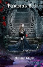 Pandora's Box by autumnskylin