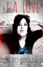 L.A Love (sequel to Cellar Door) by suicide_good_byes