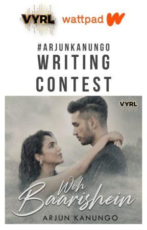 Arjun Kanungo Writing Contest #ArjunKanungo by VYRLOriginals