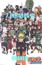 7 Minutes in Heaven || Naruto x Reader by PainUchihaAkatsuki