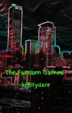 The Fandom Games by keeltydare
