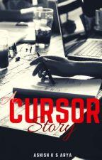 A Cursor Story by booksauthor21