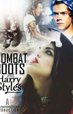 Combat Boots and Harry Styles (ON HOLD) by xxyourstrulyyxx