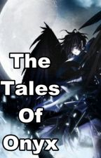 The Tales Of Onyx by TheMAGR