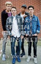 just no special girls and??......mainstreet?? by zootje2000
