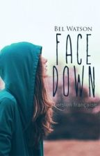 Face Down (I've Had Enough) French Version by PaulineSimplement