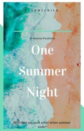 [SEULRENE] ONE SUMMER NIGHT by gloomychild_