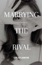 Marrying The Rival | IM NAYEON by explicitjoohyun