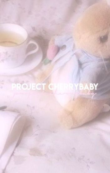 project cherry baby 。・: gg survival af