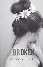 Broken by Elviraeklof