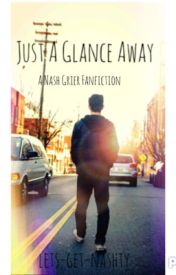 Just A Glance Away by lets-get-nashtyy