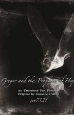 Gregor and the Prophecy of Hope (An Underland Fan Fiction) by hopenlight