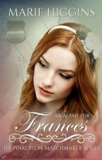 An Agent for Frances by MarieHiggins
