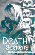 Death Seekers  by _Kaname_