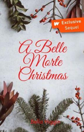 A Belle Morte Christmas (Belle Morte 4.5) by Bella_Higgin