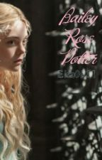 Bailey Rose Potter by ravenclaw_granger