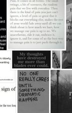 Quotes/Poems about selfharm, suicide and depression (Finished) by Nerena99
