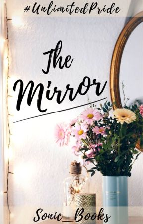 The Mirror by Sonic_Books