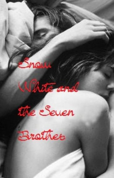 Snow White & The Seven Brothers