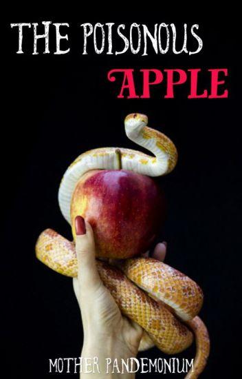 The Poisonous Apple