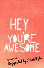 Hey, you're awesome! by LouisTybo