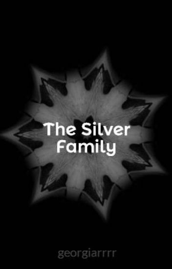 The Silver Family