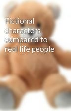 Fictional characters compared to real life people by GrosDOUDOU37000