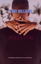 BROKEN VOWS by hunter5053