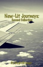 New-Lit Journeys: Second Collection by NyghtBrynger