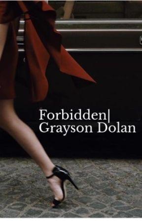 Forbidden| Grayson Dolan by dolanslibra
