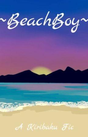~BeachBoy~ [Kiribaku] by -Bakuhoe69-