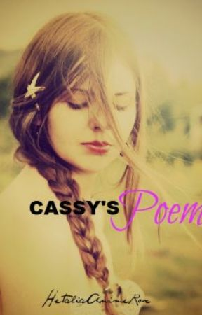 Cassy's Poem by CaityLear