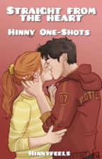 Straight From The Heart - Hinny One-Shots  by ginnyssweetener