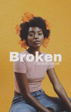 Broken  by preachoseok