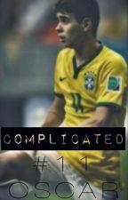 Complicated. (Oscar dos Santos Emboaba Júnior FanFiction) by mystoriesxxx