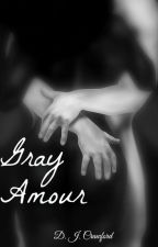 Gray Amour - BWWM by us_rn_me