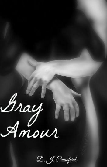 Gray Amour - BWWM