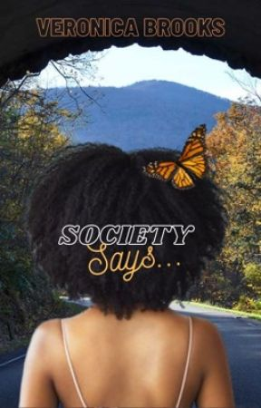 Society Says... by Petty1972