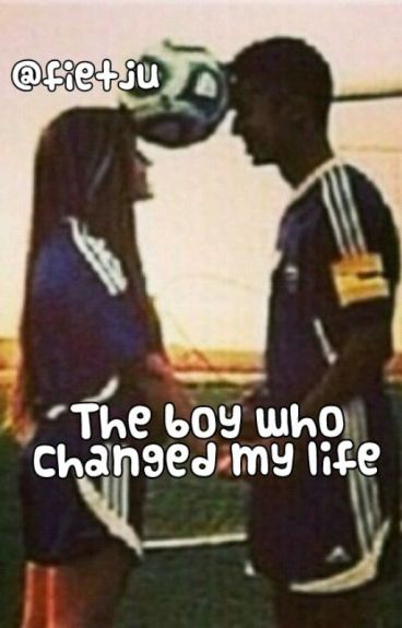 The boy who changed my life (HERSCHRIJVEN)