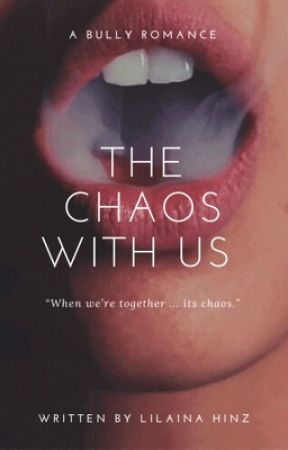 The Chaos with us by lilainahinz