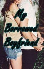 My Borrowed Boyfriend by sexycrime