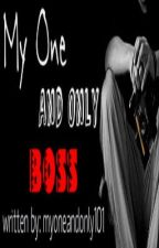 My One and Only Boss by myoneandonly101