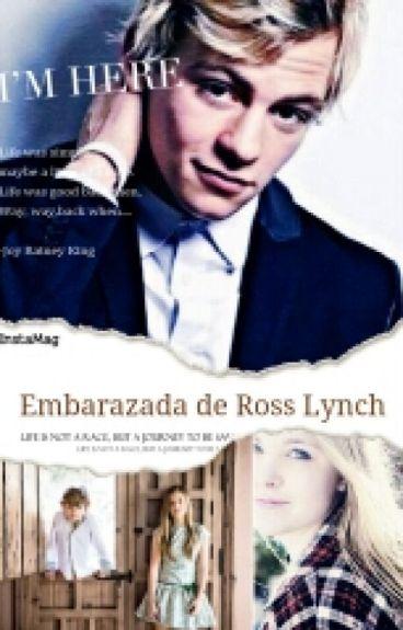 Embarazada de Ross lynch(Ross lynch y tu)