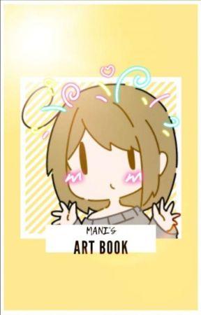 ☆《mani's art book》☆ by Mani-Chan12
