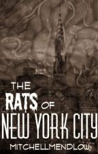 The Rats of New York City by MitchellMendlow