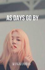 As Days Go By [Chaelisa] by kangmanoban