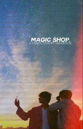 magic shop.         taekook. by taekrook